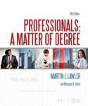 Professionals : A Matter of Degree, Lawler, Martin J., 1573702579