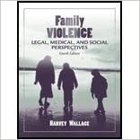 Book Family Violence - Legal, Medical, & Social Perspectives (4th, 05) by [Paperback (2004)]