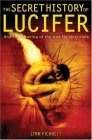 The Secret History of Lucifer : And the Meaning of the True Da Vinci Code