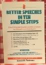 Better Speeches in Ten Simple Steps, James W. Robinson, 0914629867
