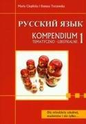 Russkij jazyk Kompendium tematyczno-leksykalne 1 Maria Cieplicka