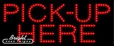 Pickup Here Led Sign - Pick-Up Here LED Sign - 27 x 11 x 1 inches - Made in USA