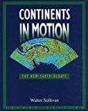 Continents in Motion, Sullivan, Walter, 0883187035