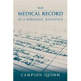 Read Online The Medical Record as a Forensic Resource [PAPERBACK] [2004] [By Campion E. Quinn] ebook