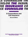 S Corporations and Life Insurance, Klein, William D. and Bahls, David C., 1570738041