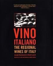 Vino Italiano: The Regional Wines of Italy (Best Italian Wine Varietals)