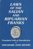 Laws of the Salian and Ripuarian Franks (English and Latin Edition)