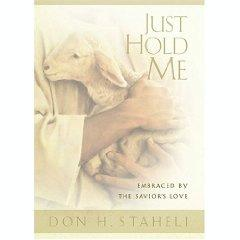 Download Just Hold Me: Embraced by the Savior's Love PDF