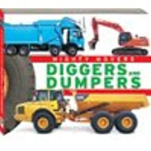 Mighty Movers ~ Diggers & Dumpers