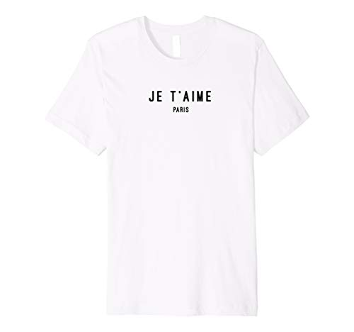 I love you Paris Je t'aime Paris White Graphic T-shirt