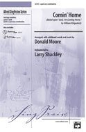 Comin' Home Choral Octavo Choir Arr. Donald Moore