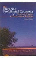 The Emerging Professional Counselor: Student Dreams To...
