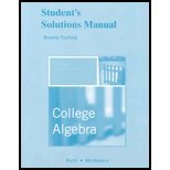 Student's Solutions Manual for College Algebra, Ratti, J. S. and McWaters, Marcus S., 0321482360