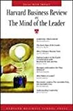 Harvard Business Review On The Mind Of The Leader (Harvard Business Review Paperback Series)