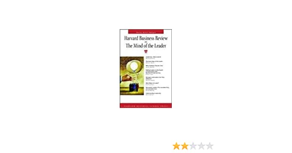 Harvard Business Review On The Mind Of The Leader (Harvard Business ...