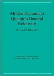 Modern Canonical Quantum General Relativity (Cambridge Monographs On  Mathematical Physics) 1st Edition
