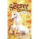 img - for My Secret Unicorn: The Magic Spell, Flying High, Snowy Dreams book / textbook / text book
