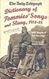 img - for The Daily Telegraph - Dictionary of Tommies' Song and Slang 1914-18 book / textbook / text book