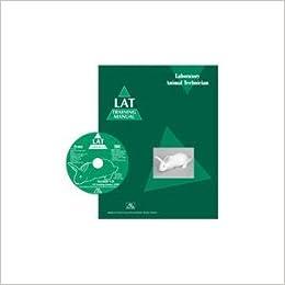 Lat Training Manual Laboratory Animal Technician Training