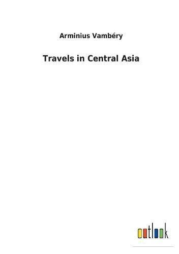 Travels in Central Asia pdf epub