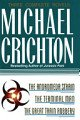 Michael Crichton : The Andromeda Strain; The Terminal Man; The Great Train Robbery (Three Complete Novels in Omnibus Volume)