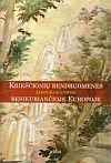 img - for Krikscioniu bendruomenes besikuriancioje Europoje book / textbook / text book