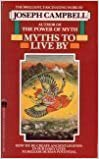 Myths to Live By by Joseph Campbell (1984-11-01)
