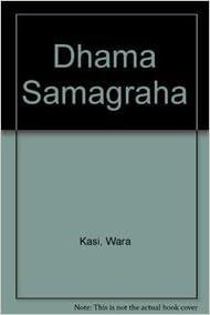 Dhama Samagraha por Wara Kasi