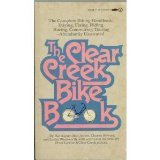 The Clear Creek Bike Book, Hal Aigner and Bob Jensen, 0451054598