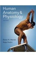 Human Anatomy and Physiology with Interactive Physiology 10-System Suite and Laboratory Manual (8th Edition)