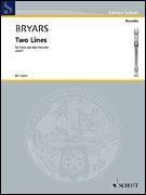 Schott Two Lines (Tenor and Bass Recorder) Schott Series by Gavin Bryars ()