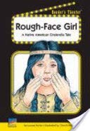 Rough-face Girl: A Native American Cinderella Tale (Reader's Theater)