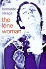 The Lone Woman and Others, Constance Urdang, 082295320X