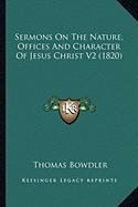 Sermons On The Nature, Offices And Character Of Jesus Christ V2 (1820) pdf