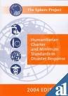 img - for Sphere Project: Humanitarian Charter And Minimum Standards In Disaster Response book / textbook / text book