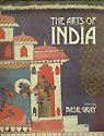 The Arts of India, , 0801414253