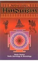 Hinduism, with Vastra Sastra, Vedic Astrology and Eastern Gemology (Spiritual guides) by Brand: Spiritual Guides,U.S.