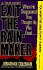 EXIT THE RAINMAKER by Jonathan Coleman (1990-08-02)