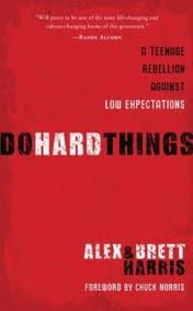 Do Hard Things Publisher: Multnomah Books
