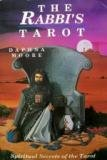 The Rabbi's Tarot: Spiritual Secrets of the Tarot (Llewellyn's New Age Tarot Series)