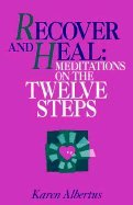 Recover and Heal: Meditations on the Twelve - Lakeside Stores Mall In