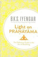 Download Light on Pranayama by B.K.S. Iyengar(January 10, 2005) Paperback PDF