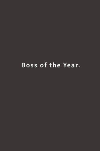 Boss of the Year.: Lined notebook