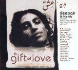 Gift of Love by Deepak Chopra & Friends
