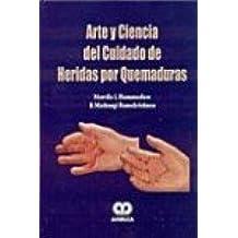 Arte y Ciencia del Cuidado de Heridas por Quemaduras: HANUMADASS: 9789806574519: Amazon.com: Books