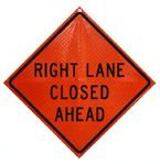 Dicke Safety Product ''RIGHT LANE CLOSED AHEAD'' 48'' Vinyl ''Super Bright'' Reflective Orange Roll Up Sign (1/4'' V & 3/16'' H) Comes with Ribs and 4-Pockets