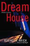Dream House (Molly Blume Book 2)