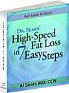 Dr. Sears' High Speed Fat Loss in 7 Easy Steps, Al Sears, 097947034X