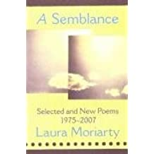 A Semblance: Selected Poems: 1975-2007