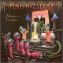 Master of Paradise by Tony Macalpine (1999-05-03)